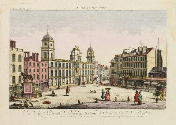 ACADEMIE -  Vue de la Maison de Northumberland a Charing Cross. . .