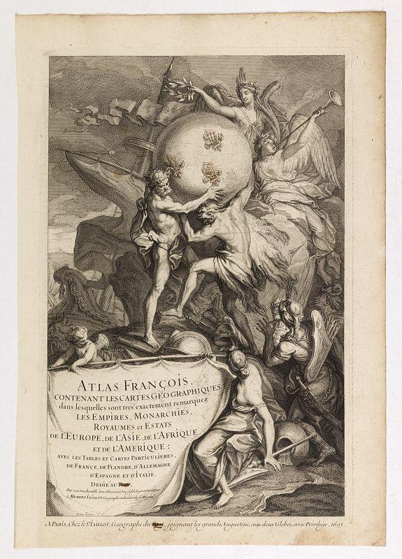 JAILLOT, A.H. -  (Title page)  Atlas François contenant les Cartes Géographiques dans lesquelles sont très exactement remarquez les Empires, Monarchies, Royaumes et Estats  de l'Europe, de l'Asie; de l'Afrique et de l'Amérique.