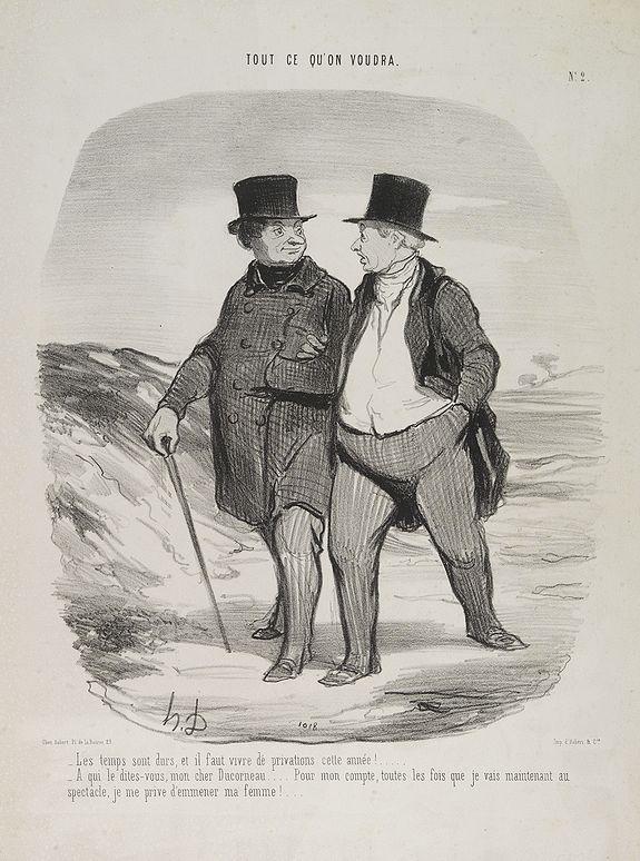 DAUMIER, H. -  Les temps sont durs, et il faut vivre dé privations cette anné ! . . . . A qui le dites-vous, mon cher Ducorneau . . . (Plate 2 from Tout ce qu'on voudra.)
