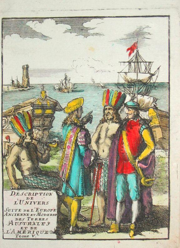 Mallet, A.M. - Description de l'Univers Suite de L'Europe Ancienne et Moderne, des Terres Australes et de l'Amerique. Tome V.