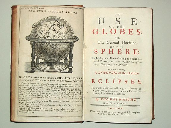 WRIGHT, Th. - The Use of the Globes or The General Doctrine of the Sphere. To which is added a Synopsis of the Doctrine of Eclipses.