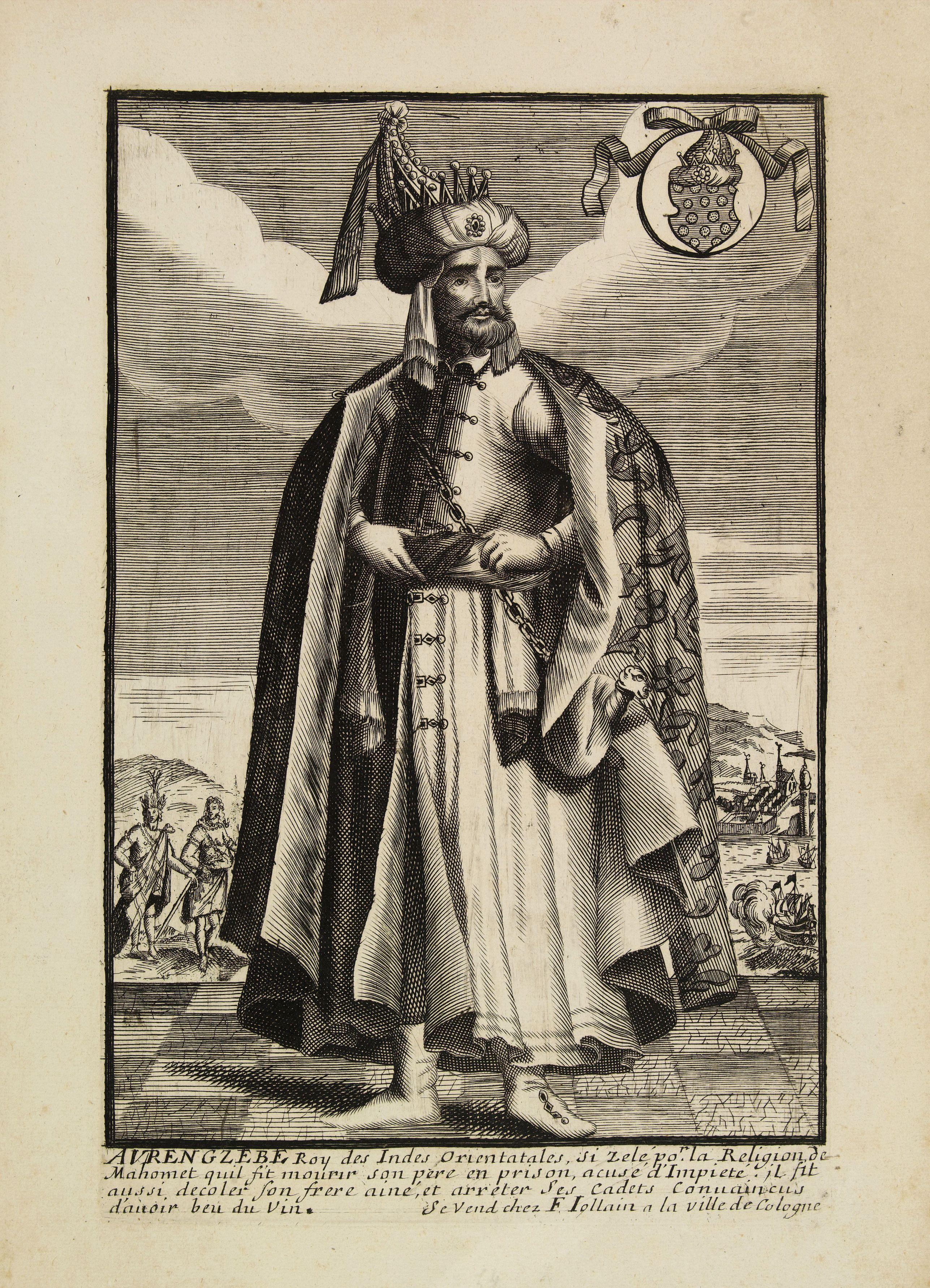 JOLLAIN, F. -  Avrengzebe Roy des Indes Orientales, si zelé po.r. la Religion de Mahomet ..