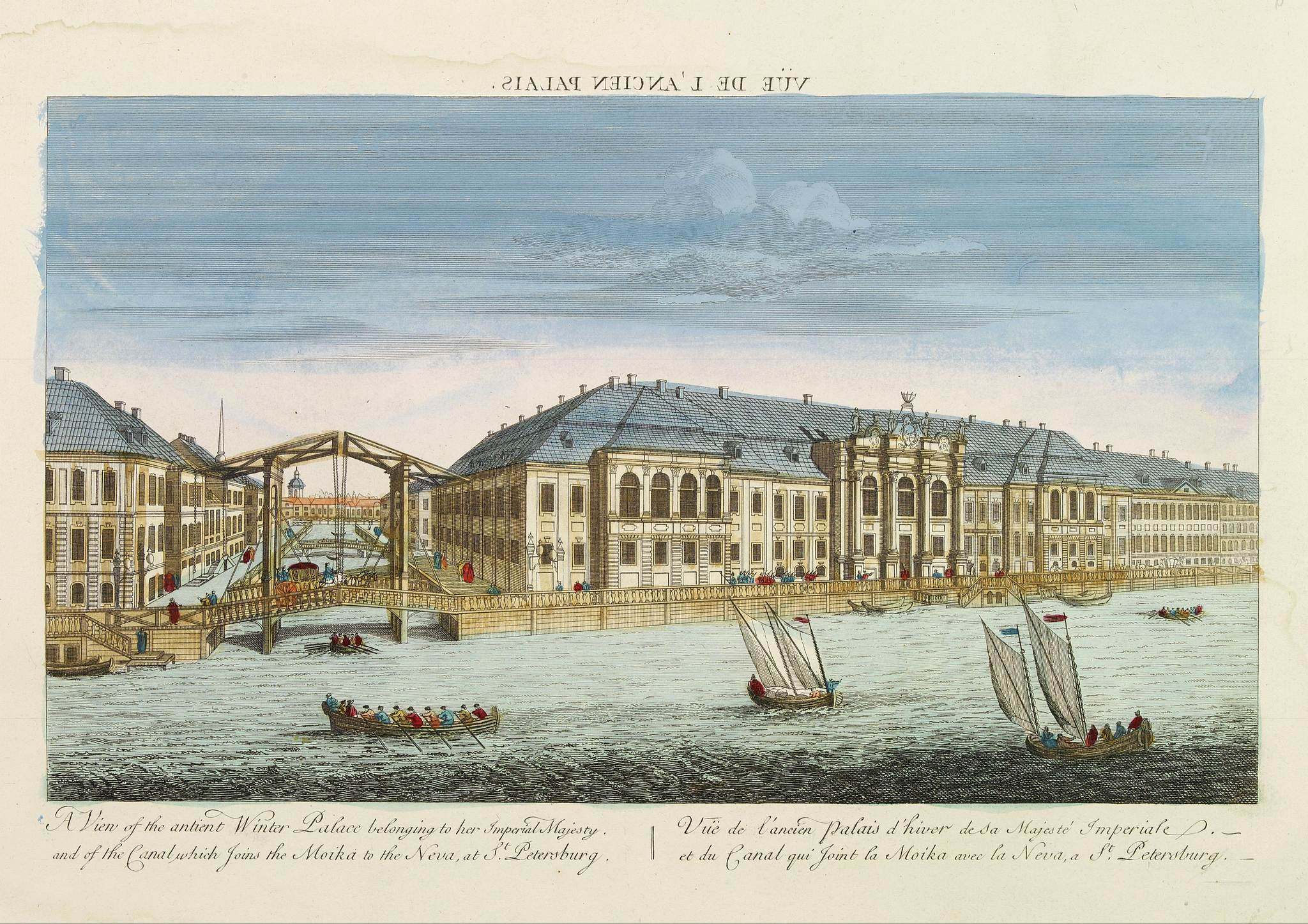 ANONYME -  Vuë de l'ancien Palais d'hiver de sa Majesté Imperiale et du Canal qui Joint la Moika avec la Neva, a St. Petersburg.