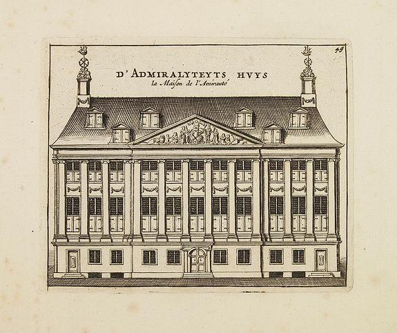 ANONYMOUS -  D' Admiralyteyts Huys - La maison de l'Amirauté.