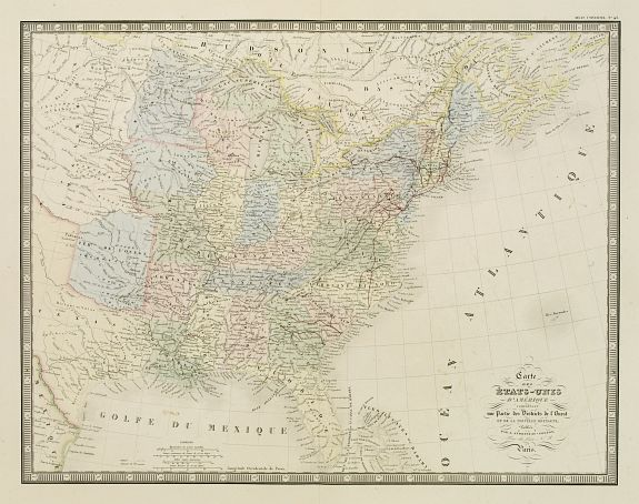 ANDRIVEAU, J. / GOUJON,J. -  Carte des Etats-Unis d''''Amérique comprenant une Partie des Districts de l''''Ouest et de la Nouvelle Bretagne..