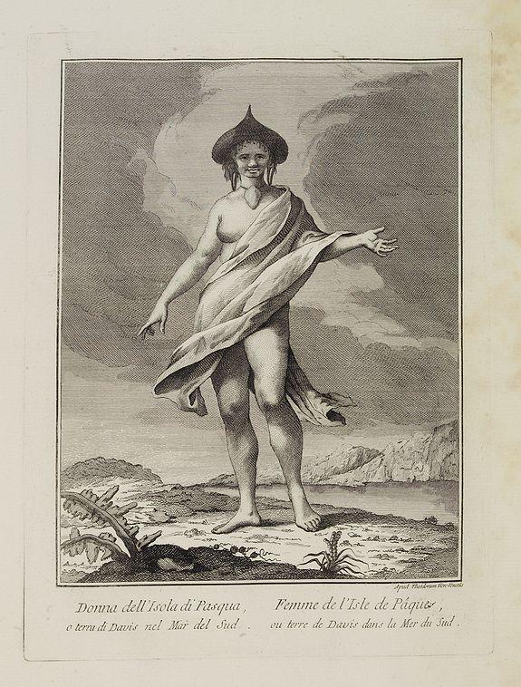 VIERO, Theodorum. -  Donna dell' Isola di Pasqua, o terra di Davis nel Mar del Sud.  / Femme de l' Isle de Pâques ou terre de Davis dans la Mer du Sud.