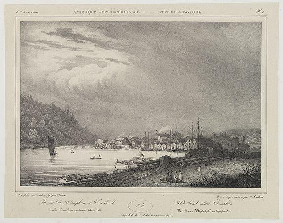 MILBERT, J. -  White Hall, Lake Champlain. . .  [title in French, English, German & Latin] N°21. Pl. 1.