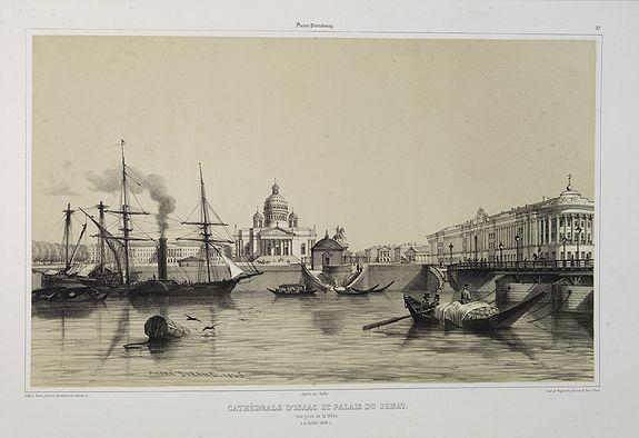 GIBAUT FRERES  / DURAND, A.. -  Cathédrale d'Isaac et Palais du Sénat. Vue prise de la Néva. (17 juillet 1839).