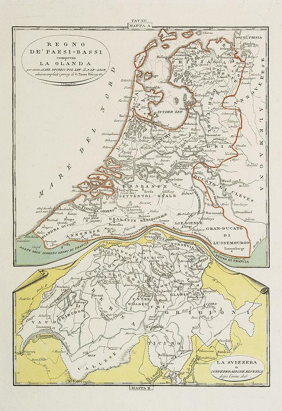 TASSO, G. -  Regno de' Paesi-Bassi compresa la Olanda . . . / La Svizzera . . .