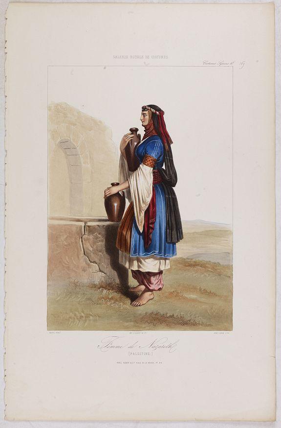 GALERIE ROYALE DE COSTUME. -  FEMME DE NAZARETH (Palestine). Costumes Syriens 10.