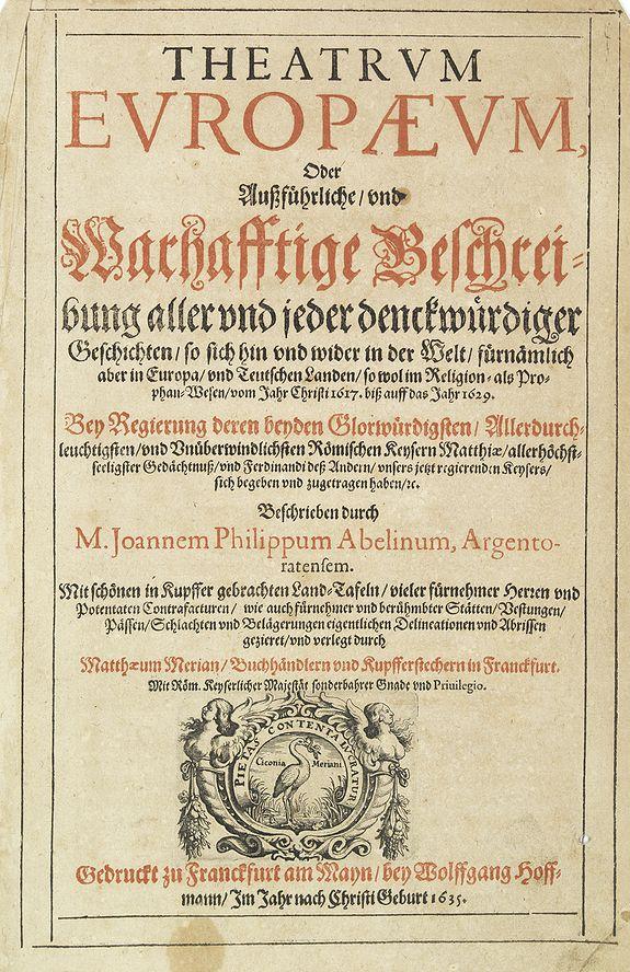 MERIAN, M. -  [Title page] Theatrum Europaeum, oder auszführliche und warhafftige Beschreibung. . .