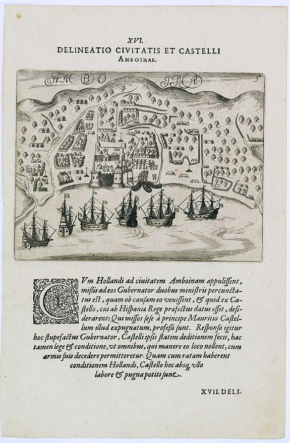 DE BRY, Th. -  Delineatio Civitatis et Castelli Amboinae.