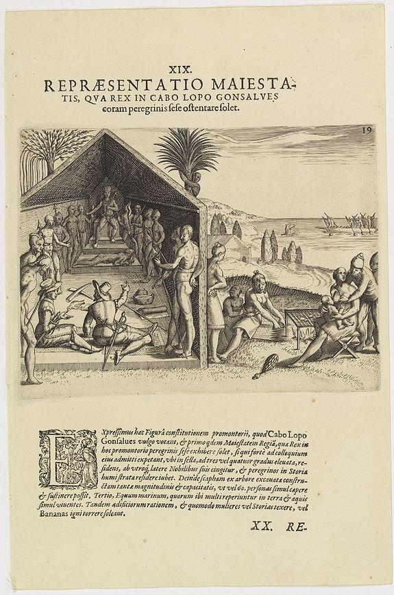 DE BRY, Th. -   XIX. Repraesentatio Maiestatis, qua rex in Cabo Lopo Gonsalves . . . (How the chief of Cabo Lopo Gonsalues presents himself )