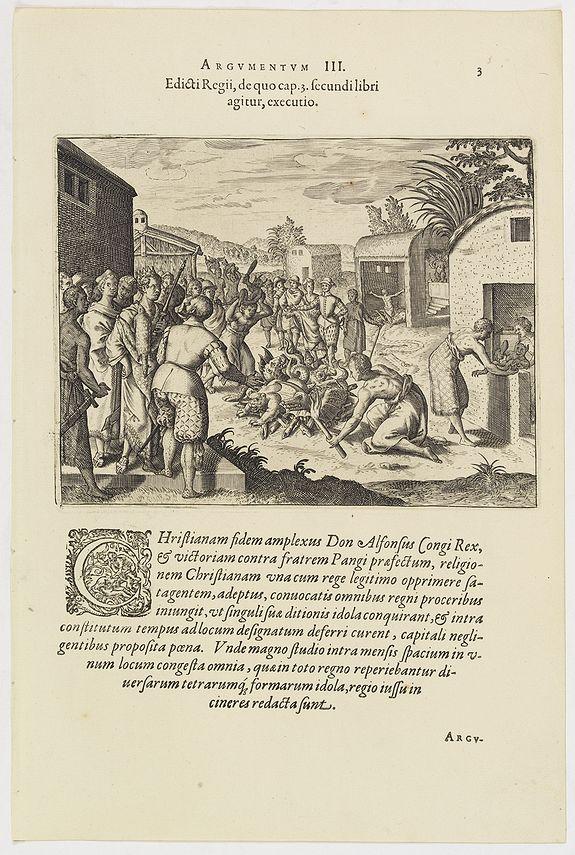 DE BRY, Th. -  Edicti Regii, de quo cap. 3 fecundi libri agitur, executio. (How the king of the Congo had all the devilish idols burnt )