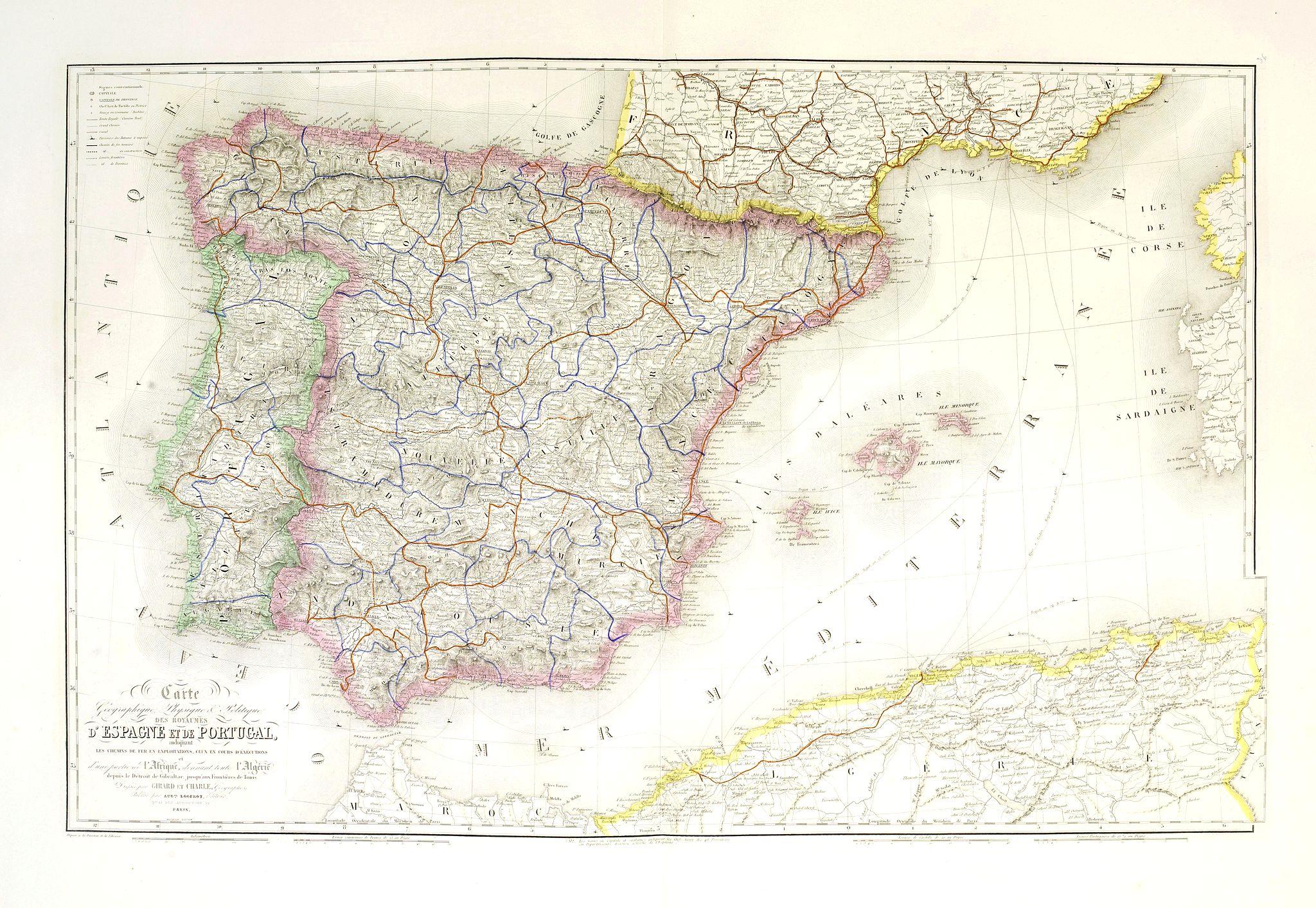 LOGEROT, A. -  Carte géographique, physique et politique des royaumes d'Espagne et de Portugal indiquant les chemin fer en exploitations, ceux en cours d'éxécutions