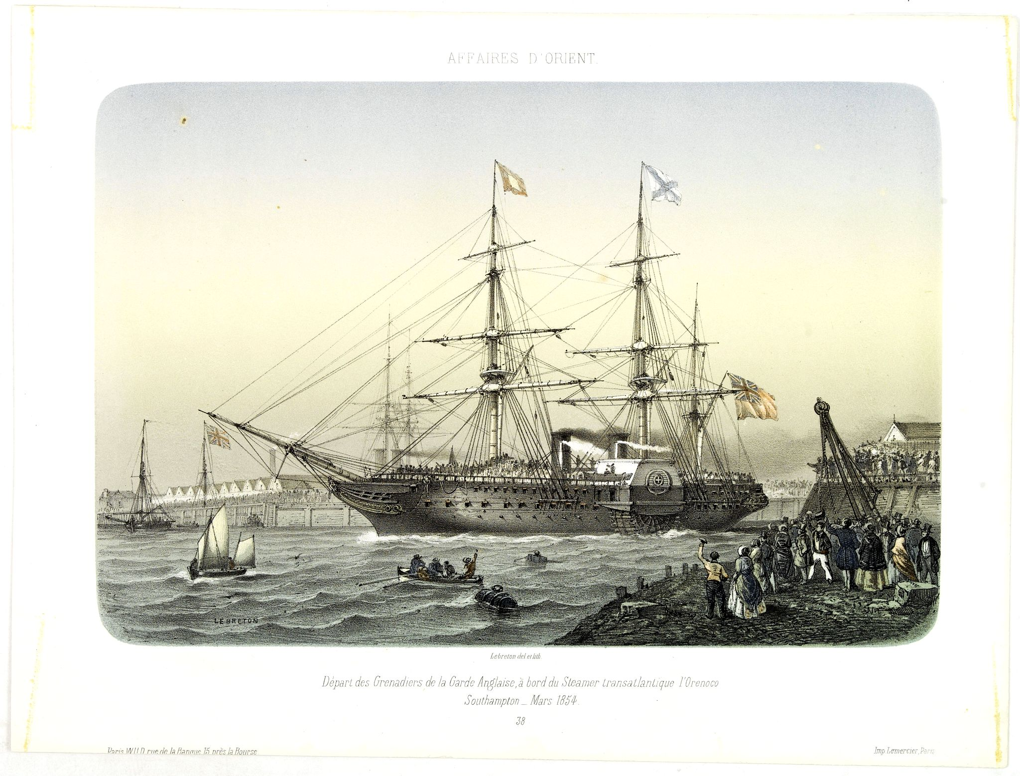LEBRETON, L. -  AFFAIRES D'ORIENT Départ des Grenadiers de la Garde Anglaise, à bord du Steamer transatlantique l'Orenoco. . .