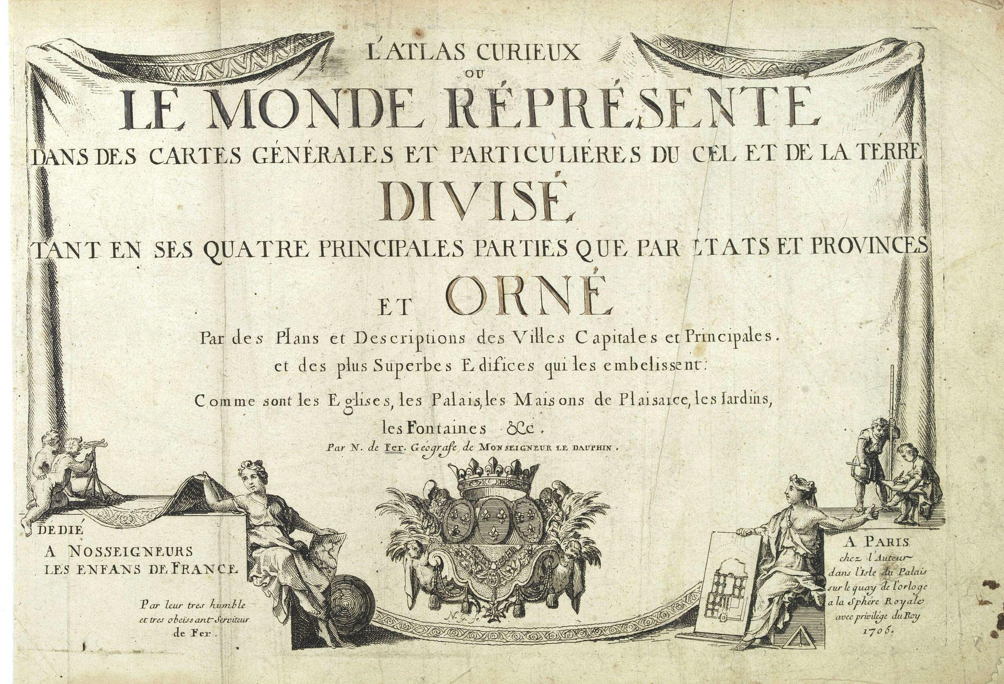 DE FER, N. -  [Title page] L'Atlas curieux ou le Monde réprésente dans des cartes. . .