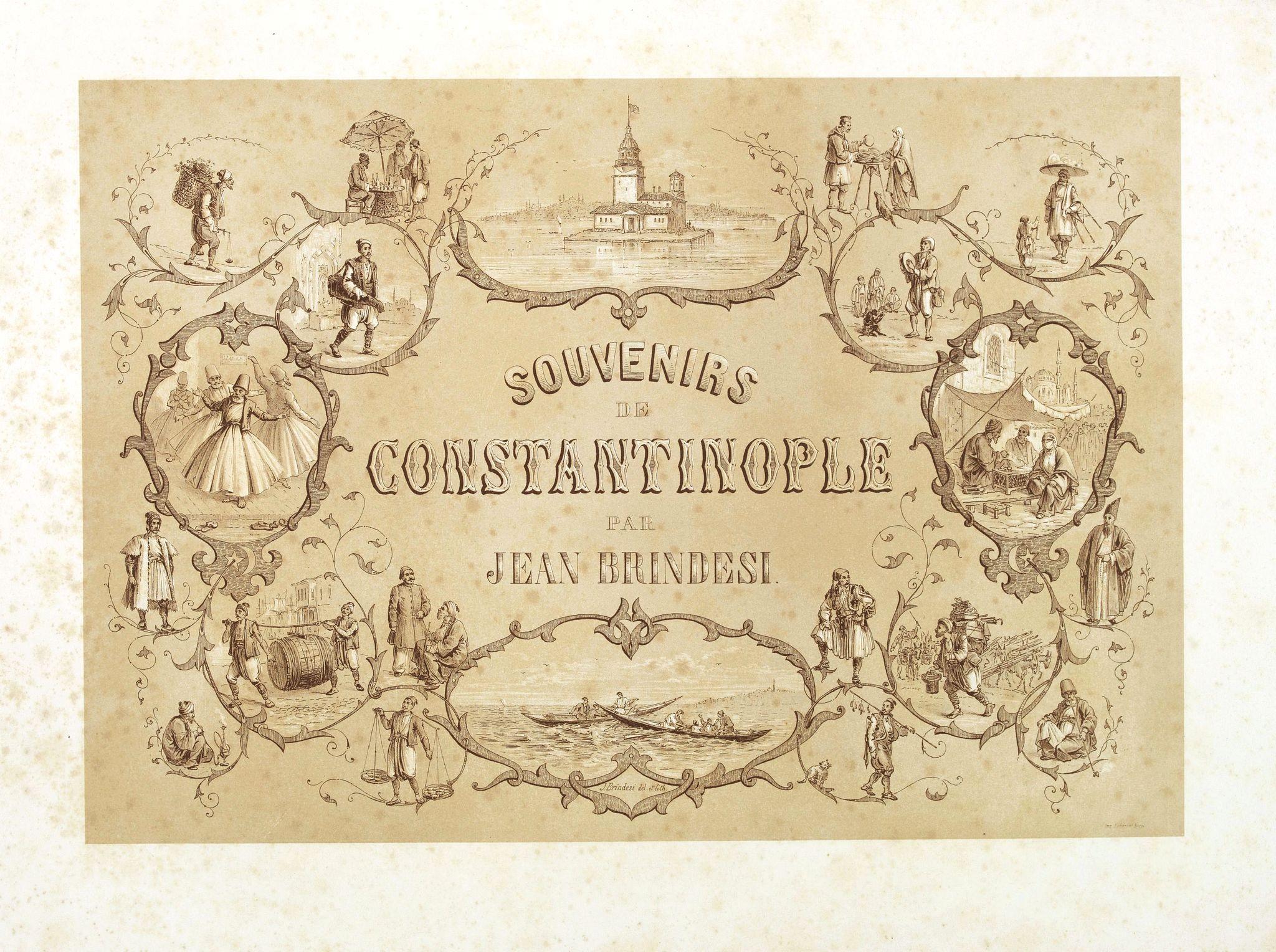 BRINDESI, J. -  (Title page) Souvenirs de Constantinople . . .