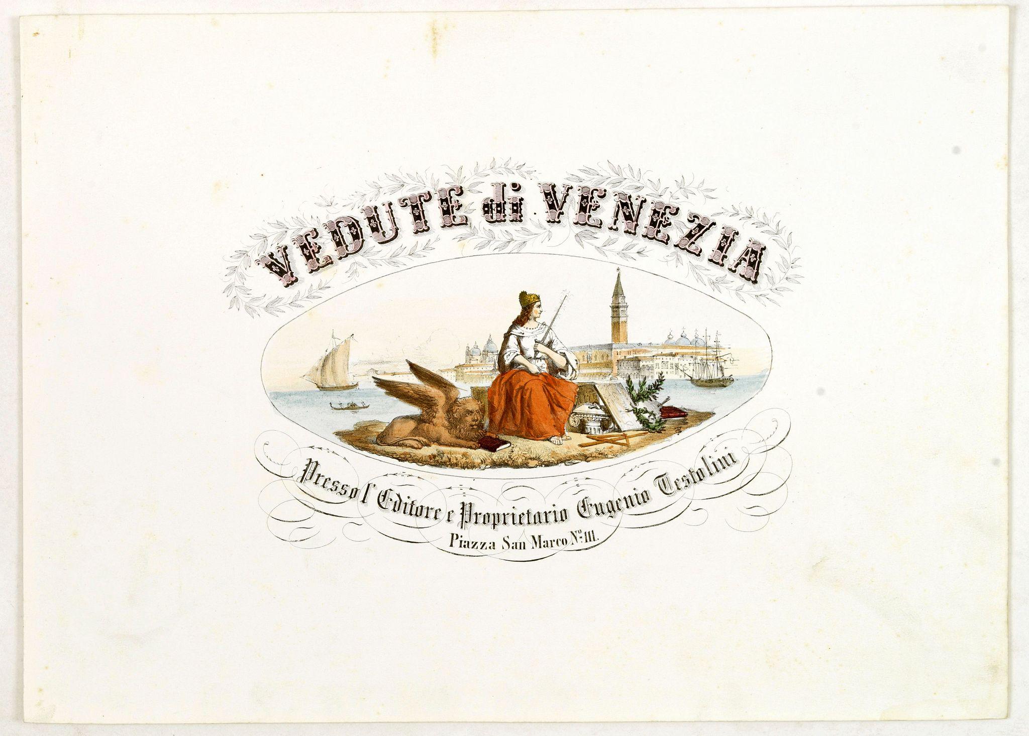 TESTOLINI, E. -  (Title page) Vedute di Venezia.
