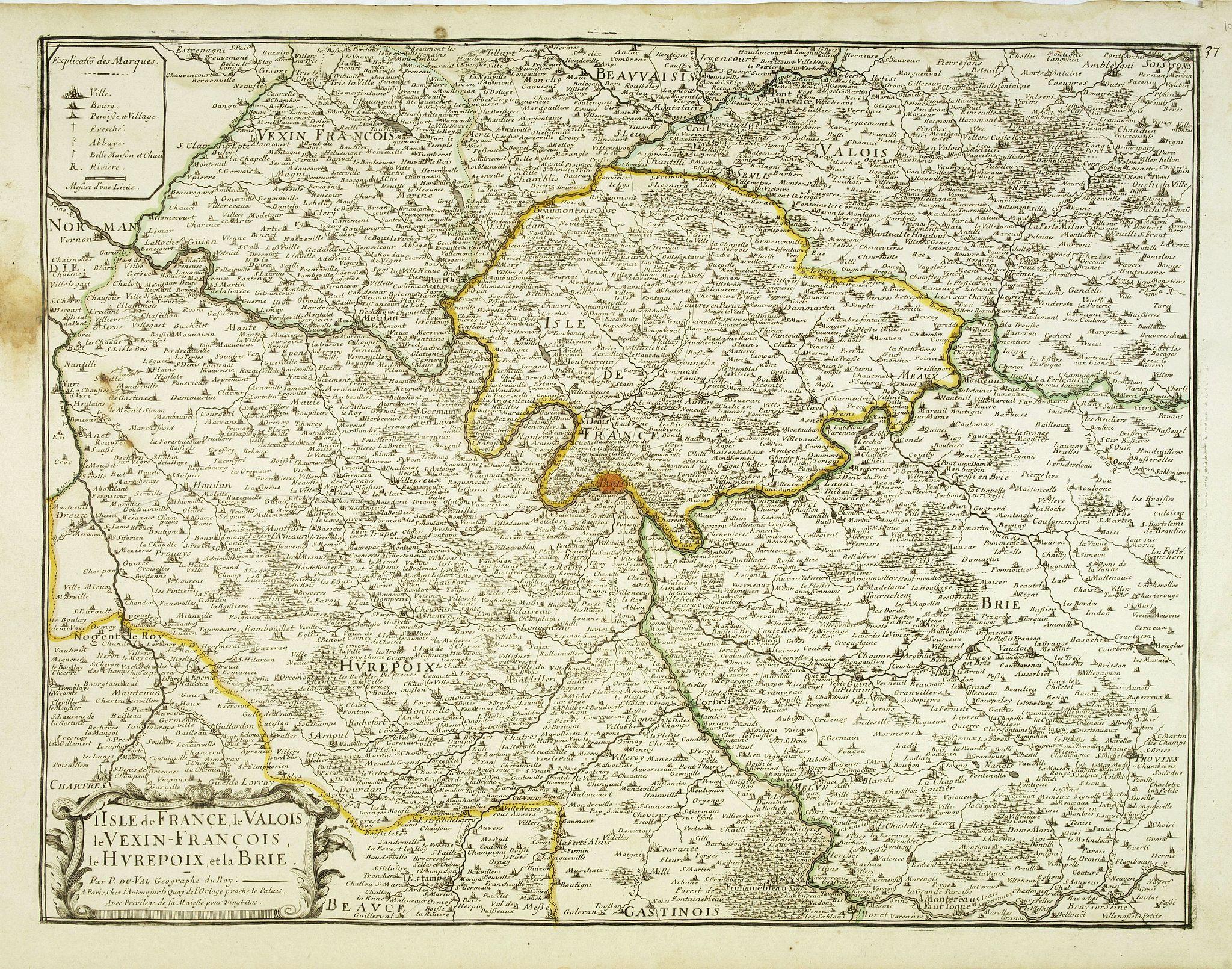 DU VAL, P. -  L' Isle de France, le Valois, le Vexin-François, le Hurepoix, et la Brie. . .