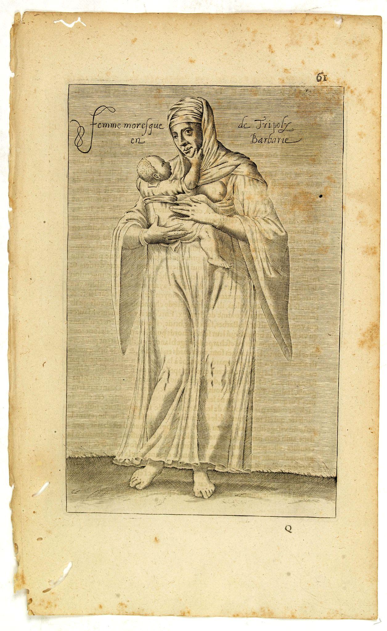 NICOLAS DE NICOLAY, Thomas Artus (sieur d'Embry). -  Femme moresque de Tripoly en Barbarie. (61)