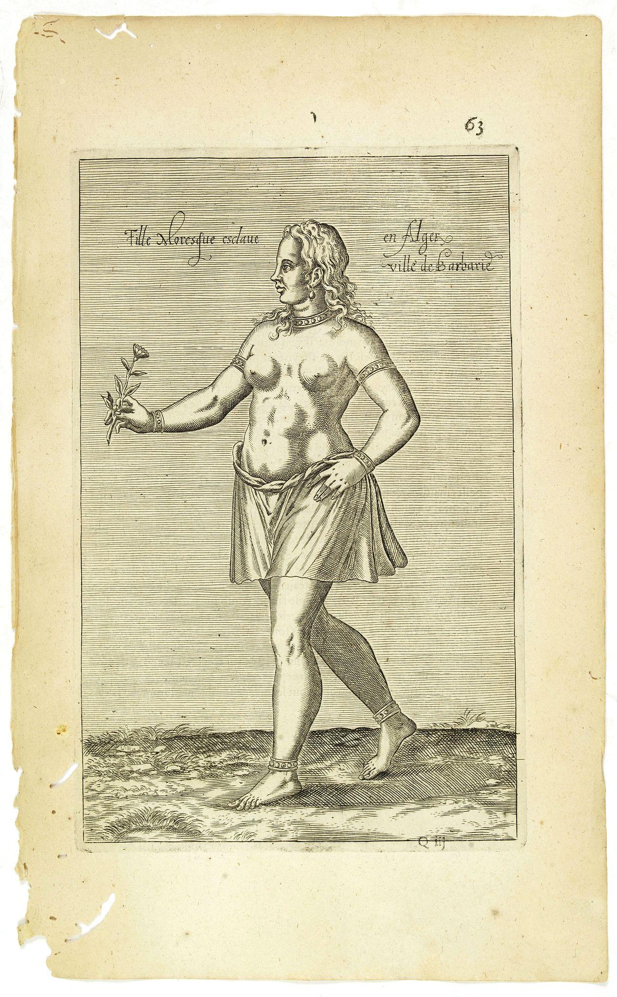 NICOLAS DE NICOLAY, Thomas Artus (sieur d'Embry). -  Fille Moresque esclave en Alger ville de Barbarie. (63)
