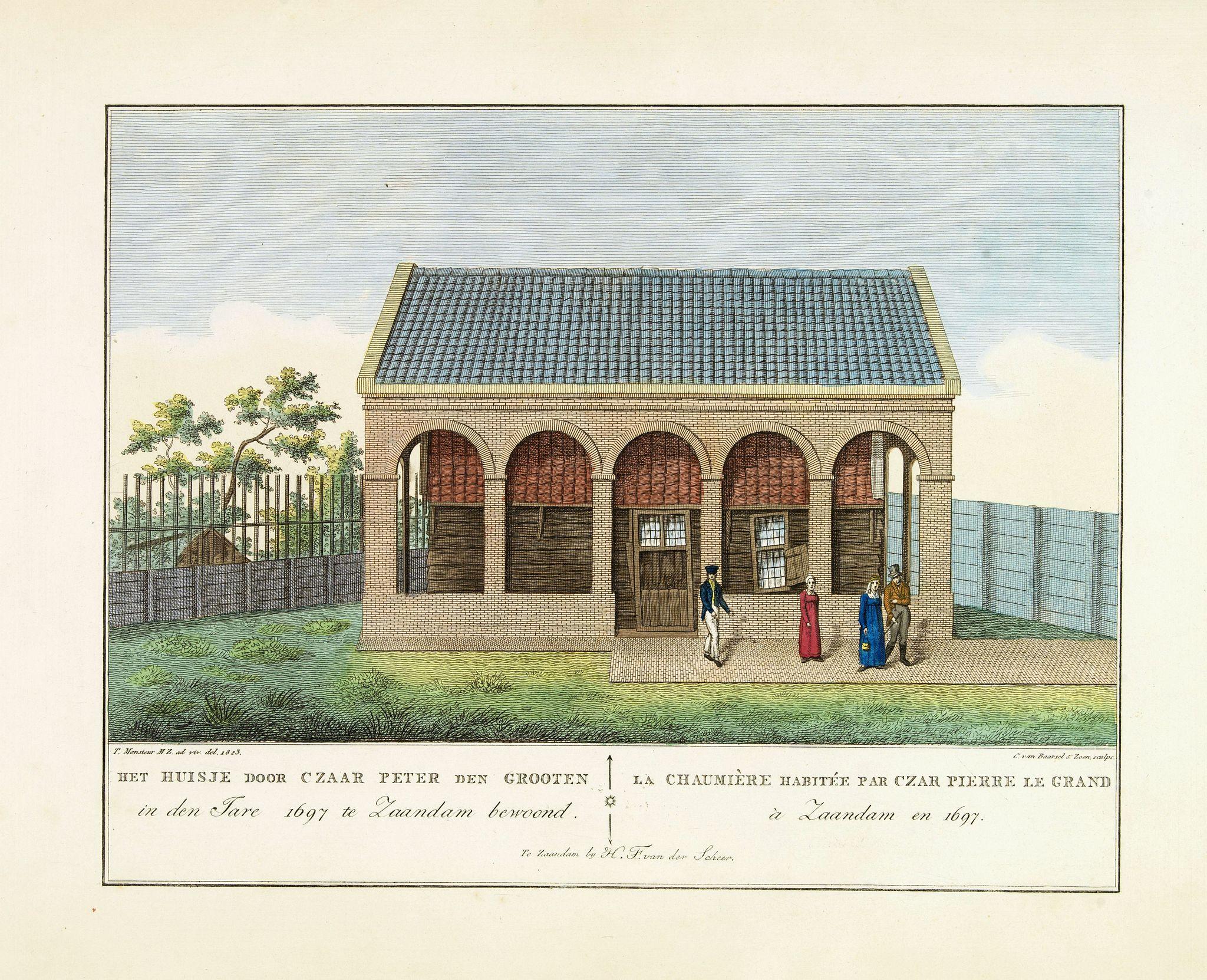 VAN DER SCHEER, F. -  Het Huisje door Czaar Peter den Grooten in den Jare 1697 te Zaandam bewoond.