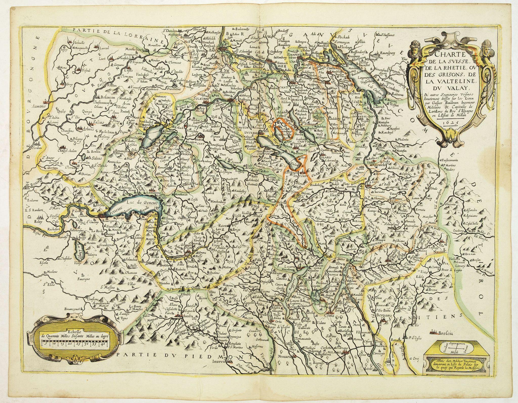 TAVERNIER, M. -  Charte de la suisse, de la Rhetie, ou des Grisons, de la Valteline, du Valay . . .