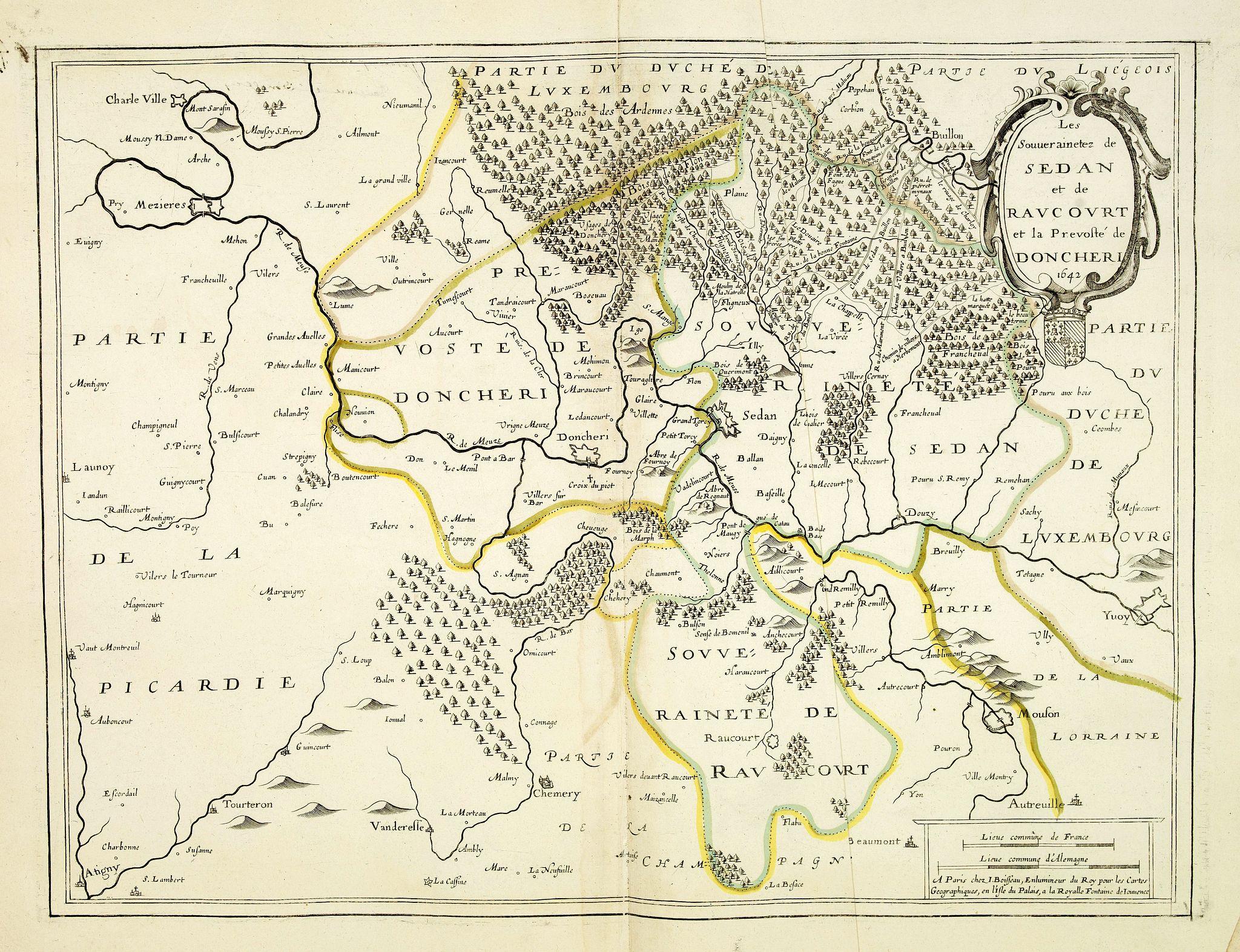 BOISSEAU, I. -  Les Souverainetez de Sedan et de  Raucourt et la Provost� de Doncheri 1642.