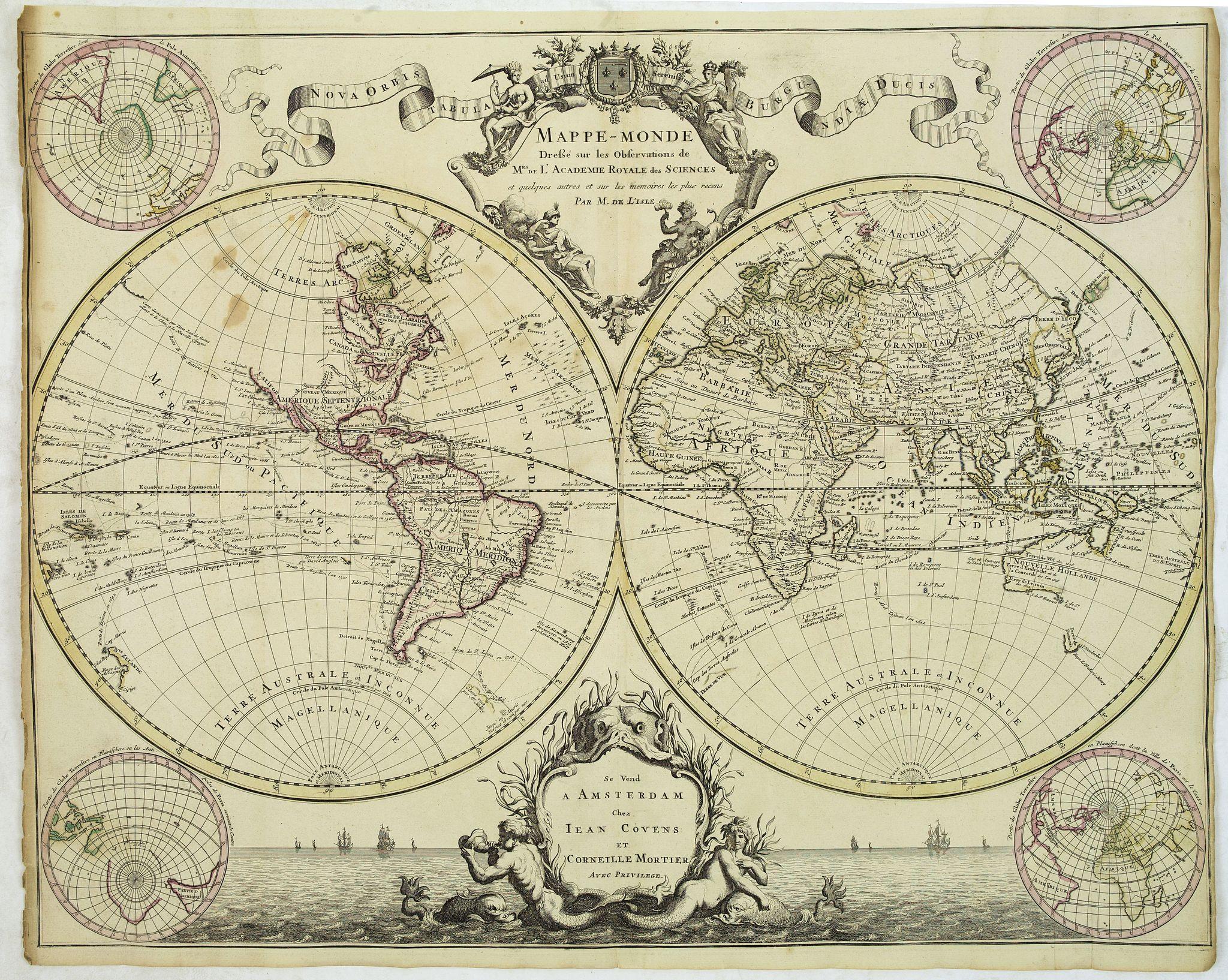 DE L'ISLE, G. / MORTIER, P. -  Mappe-Monde dressé sur les observations de M.rs. De L'Academie Royale des Sciences ..