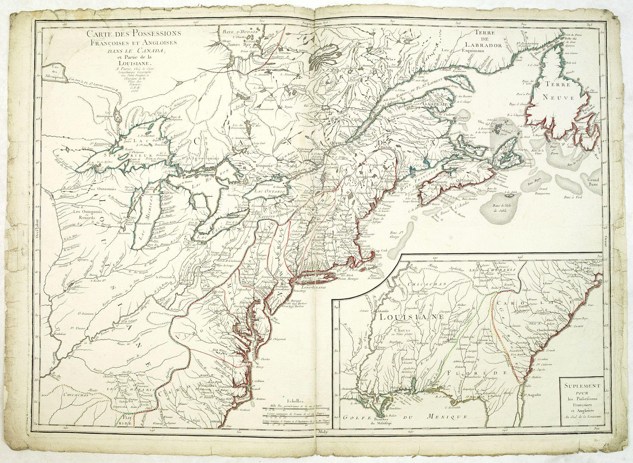 LONGCHAMPS, le Sieur. -  Carte des Possessions Françoises et Angloises dans le Canada et partie de la Lousiane. . .