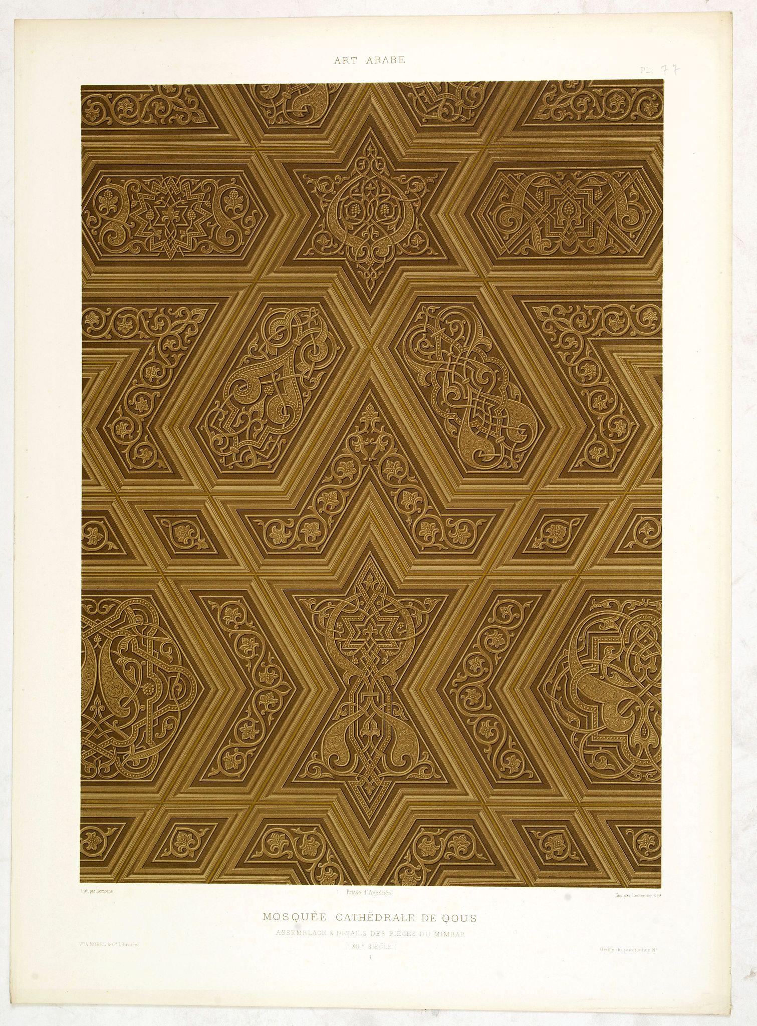 PRISSE D'AVENNES, E. -  Art arabe. - Mosquée cathédrale de qous assemblage & détails des pièces du mimbar. . .