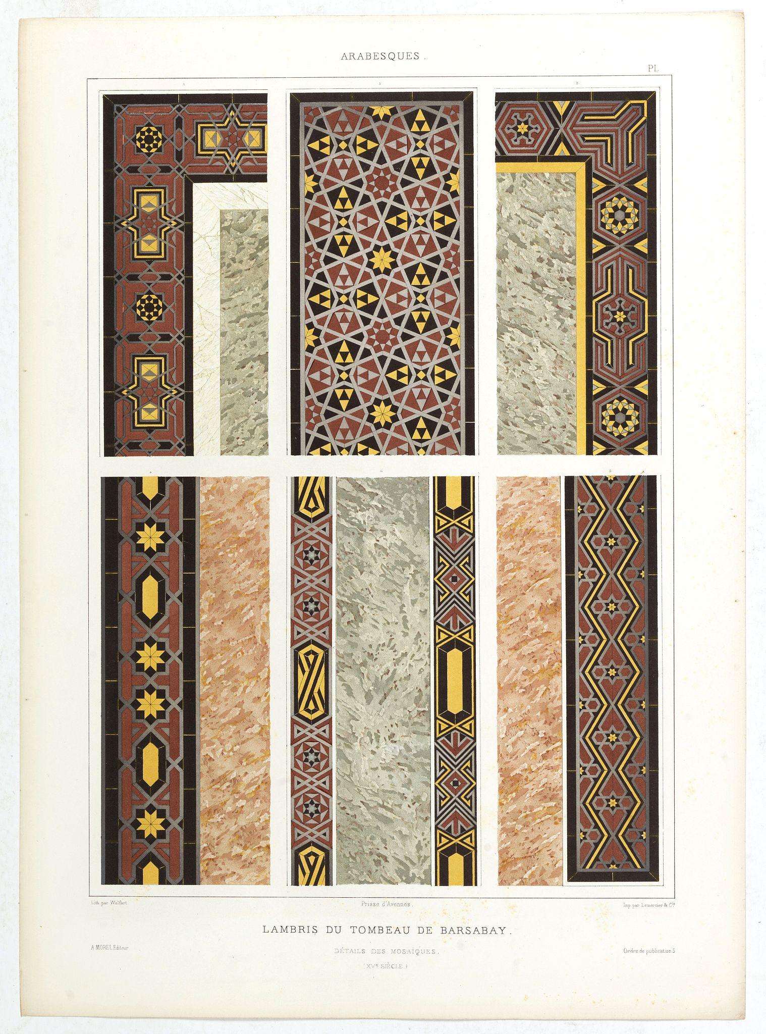 PRISSE D'AVENNES, E. -  Arabesques. - Lambris du tombeau de Barsabay. Détails des mosaïques.