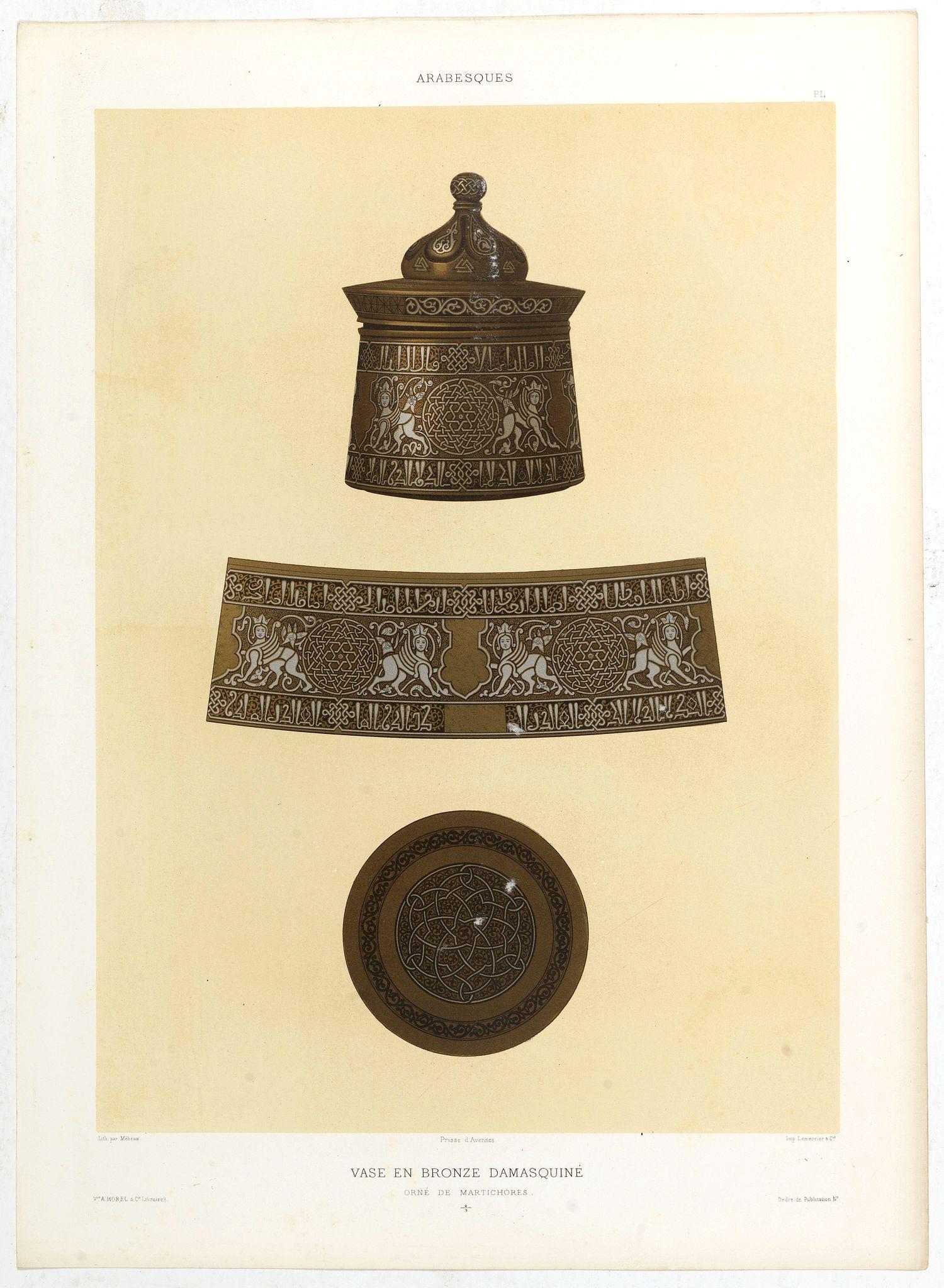 PRISSE D'AVENNES, E. -  Arabesques. - Vase en Bronze damasquiné orné de martichores.