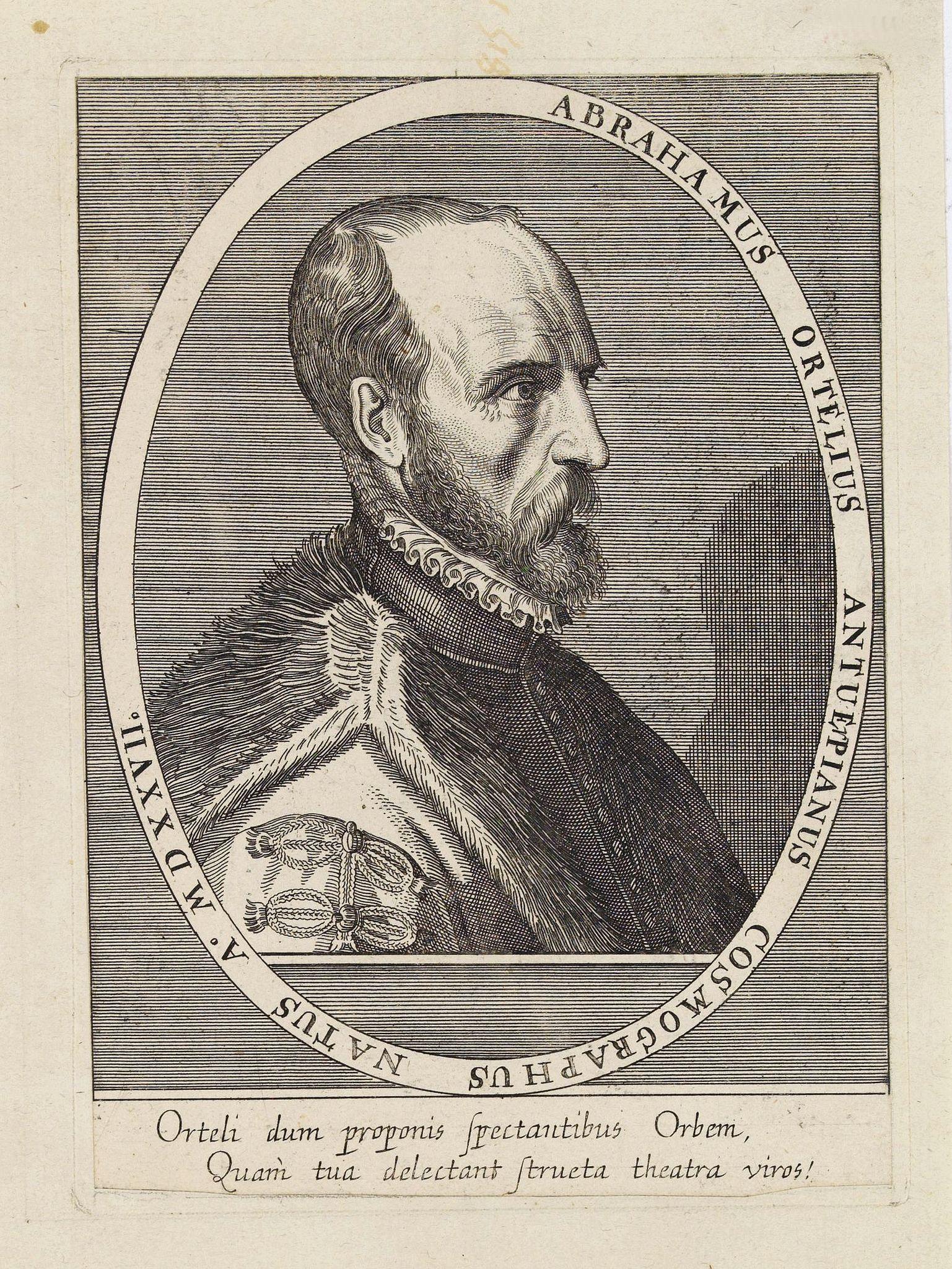 ANONYMOUS -  Abrahamus Ortelius Antuerpianus cosmographus natus a. MDXXVII