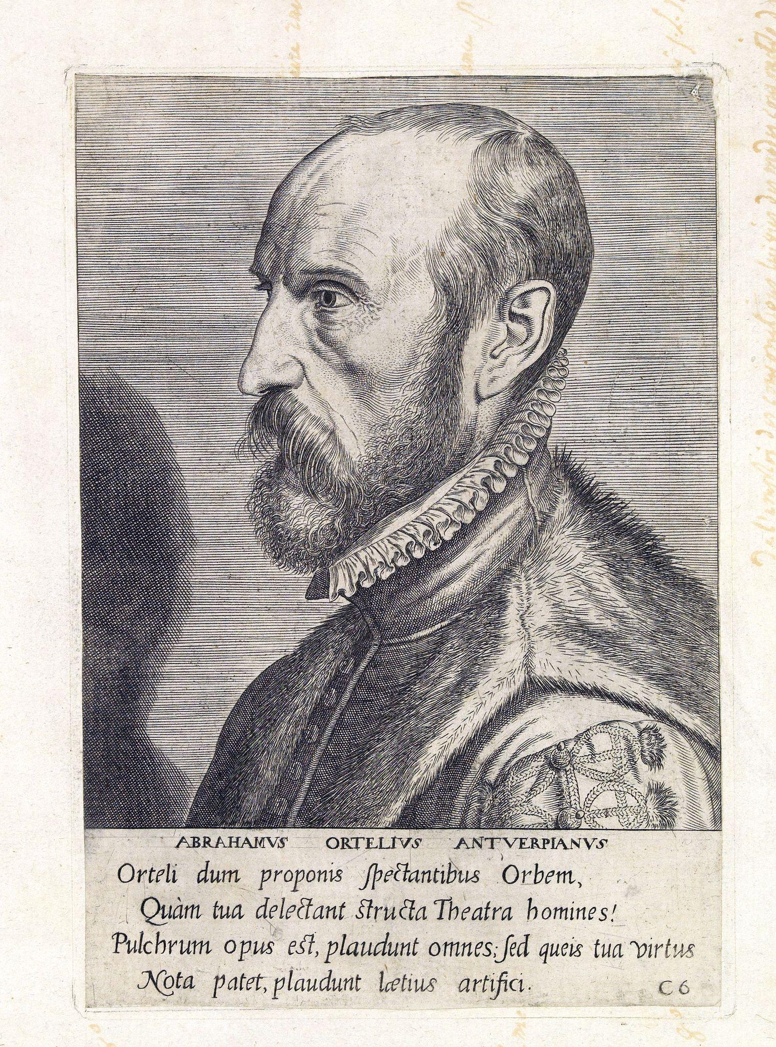 ANONYMOUS -  ABRAHAMUS ORTELIUS ANTVERPIANUS Orteli dum proponis spectantibus Orbem, Quam tua delectant structa Theatra homines! . . .