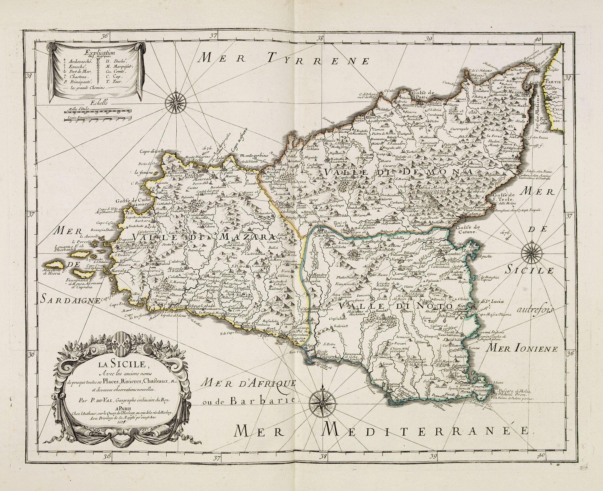 DU VAL, P. -  La Sicile, avec les anciens noms de presque toutes ses Places, Rivières, Chateaux &c. et diverses observations nouvelles . . .