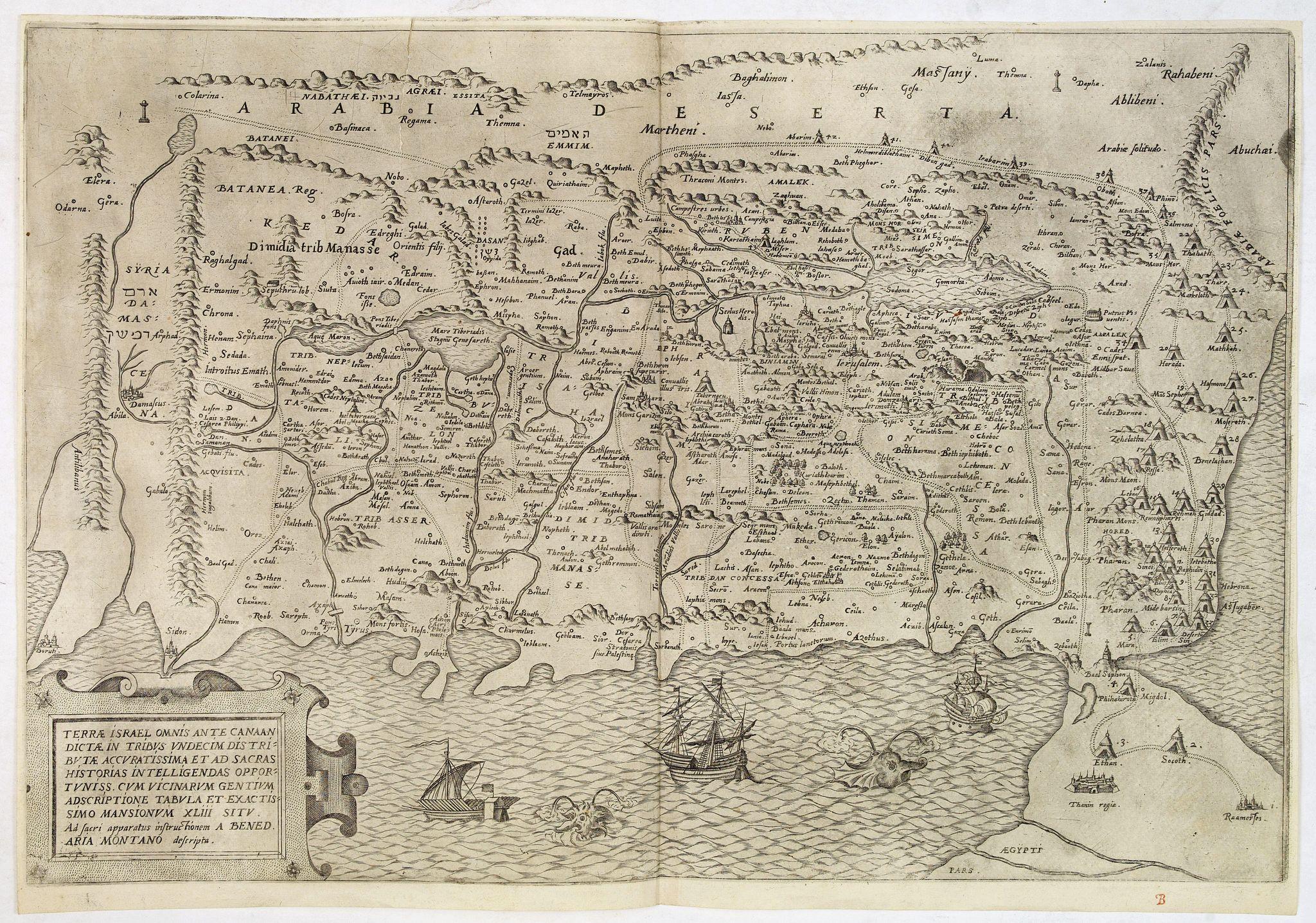 ARIAS MONTANUS, B. -  Terrae Israel omnis ante Canaan dictae in tribus undecim ... A. Bened. Aria Montano descripta.