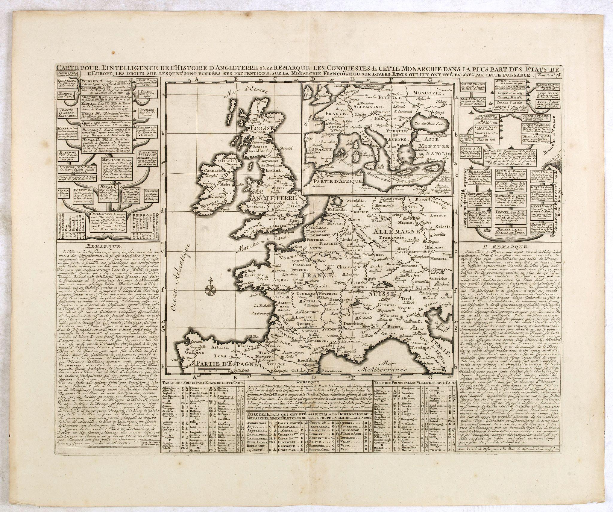 CHATELAIN, H. -  Carte pour l'itelligence de l'histoire dAngleterre  où on remarque les conquètes de cette monarchie dans la plupart des états de l'europe, les droits sur lesquels sont fondées ses prétentions sur la monarchie française ou sur divers états…