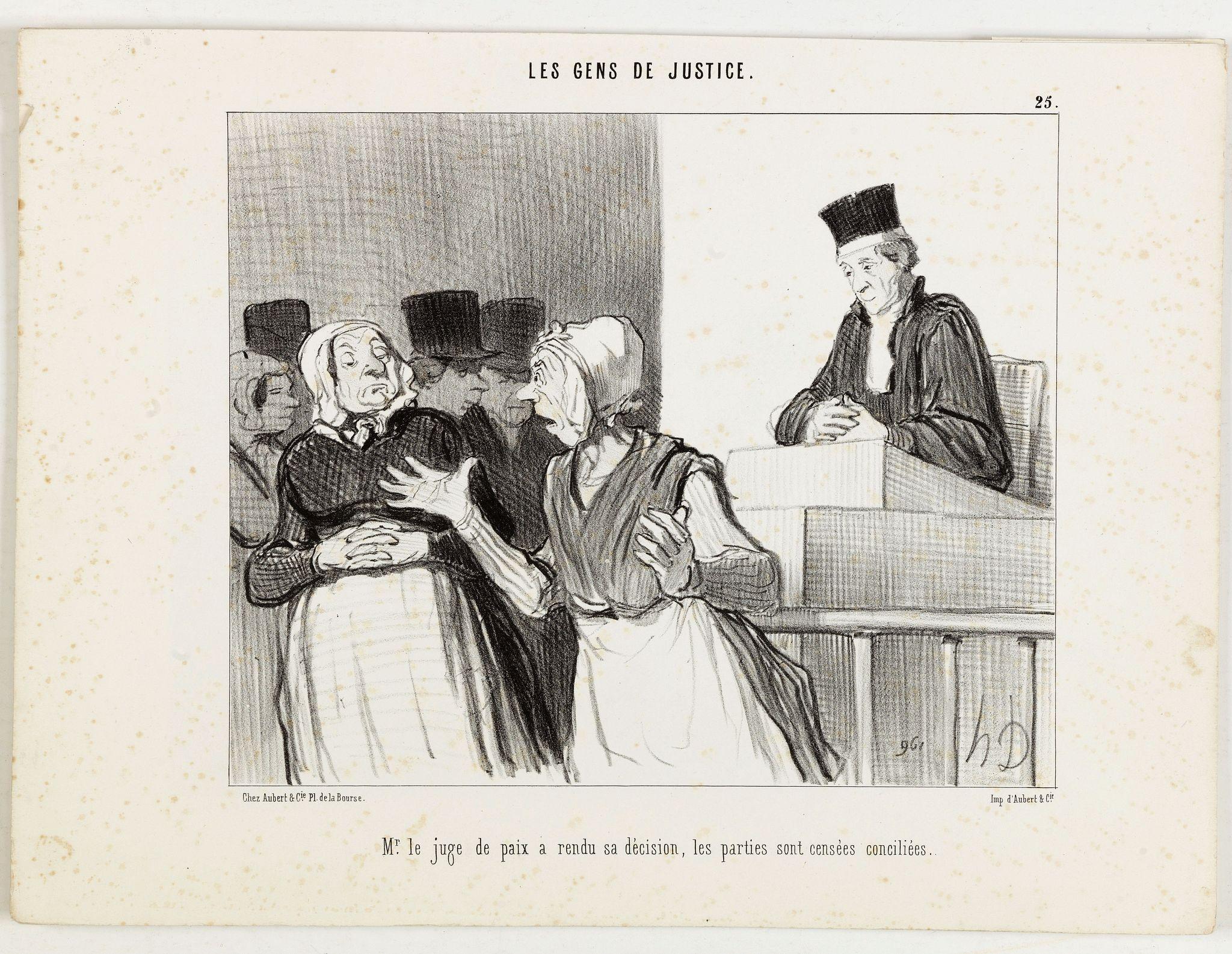 DAUMIER, H. -  Les Gens de Justice. - Mr. le juge de paix a rendu sa décision, le sparties sont censées conciliées.