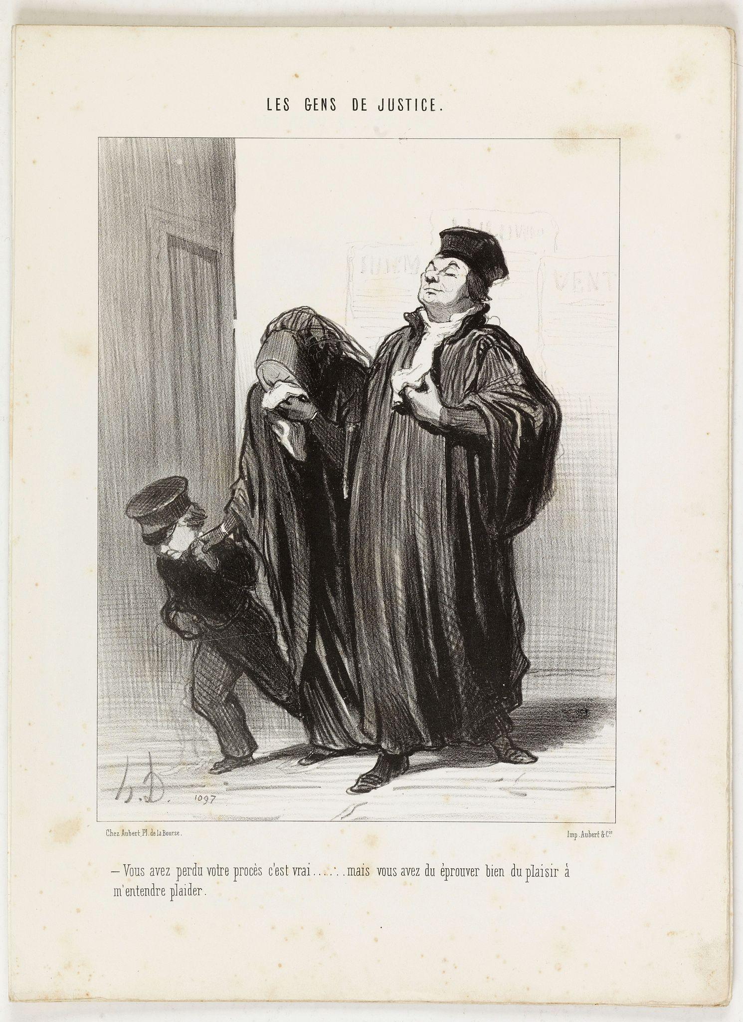 DAUMIER, H. -  Les Gens de Justice. - Vous avez perdu votre procès c'est vrai . . .