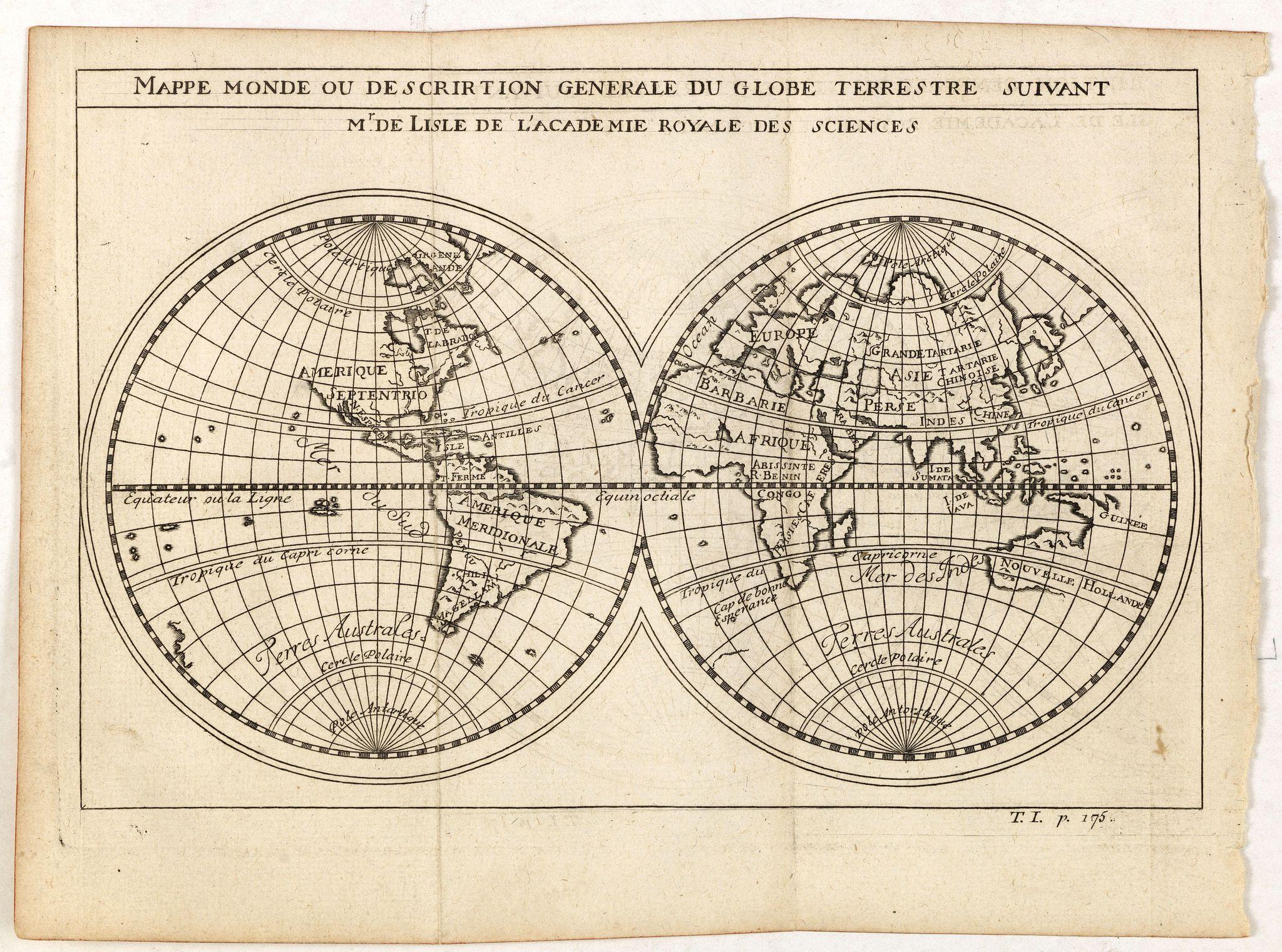 DELISLE, G. after -  Mappe monde ou description generale du globe terrestre suivant Mr.de Lisle de l'academie Royale des sciences.