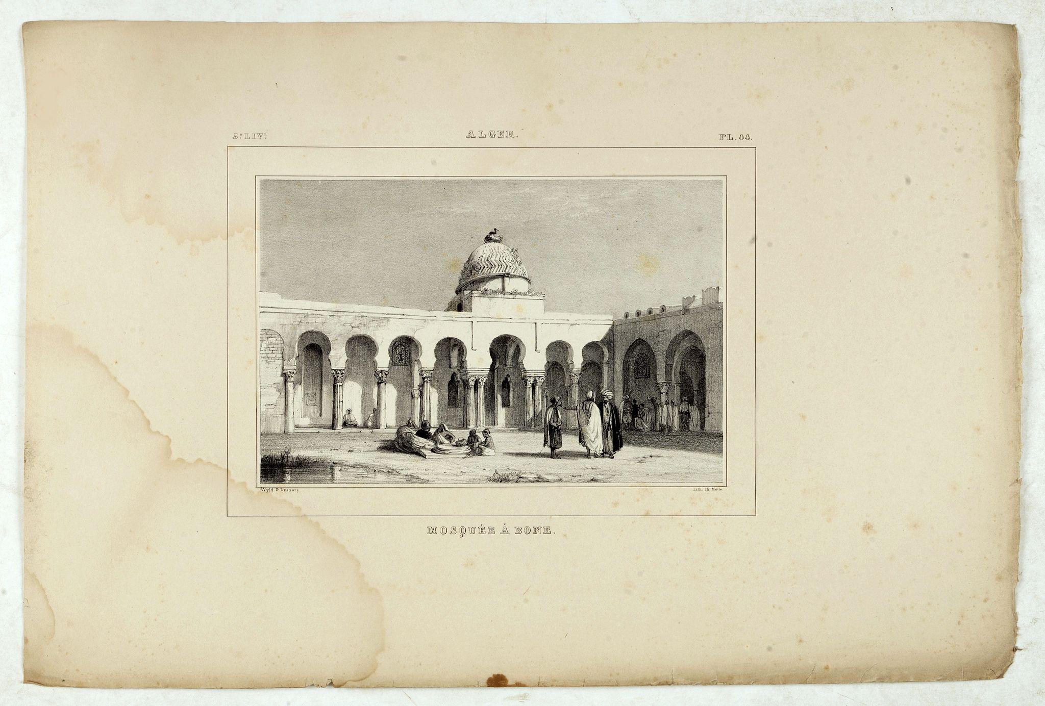 WYLD William / LESSORE Emile -  Alger, Mosquée à Bone.