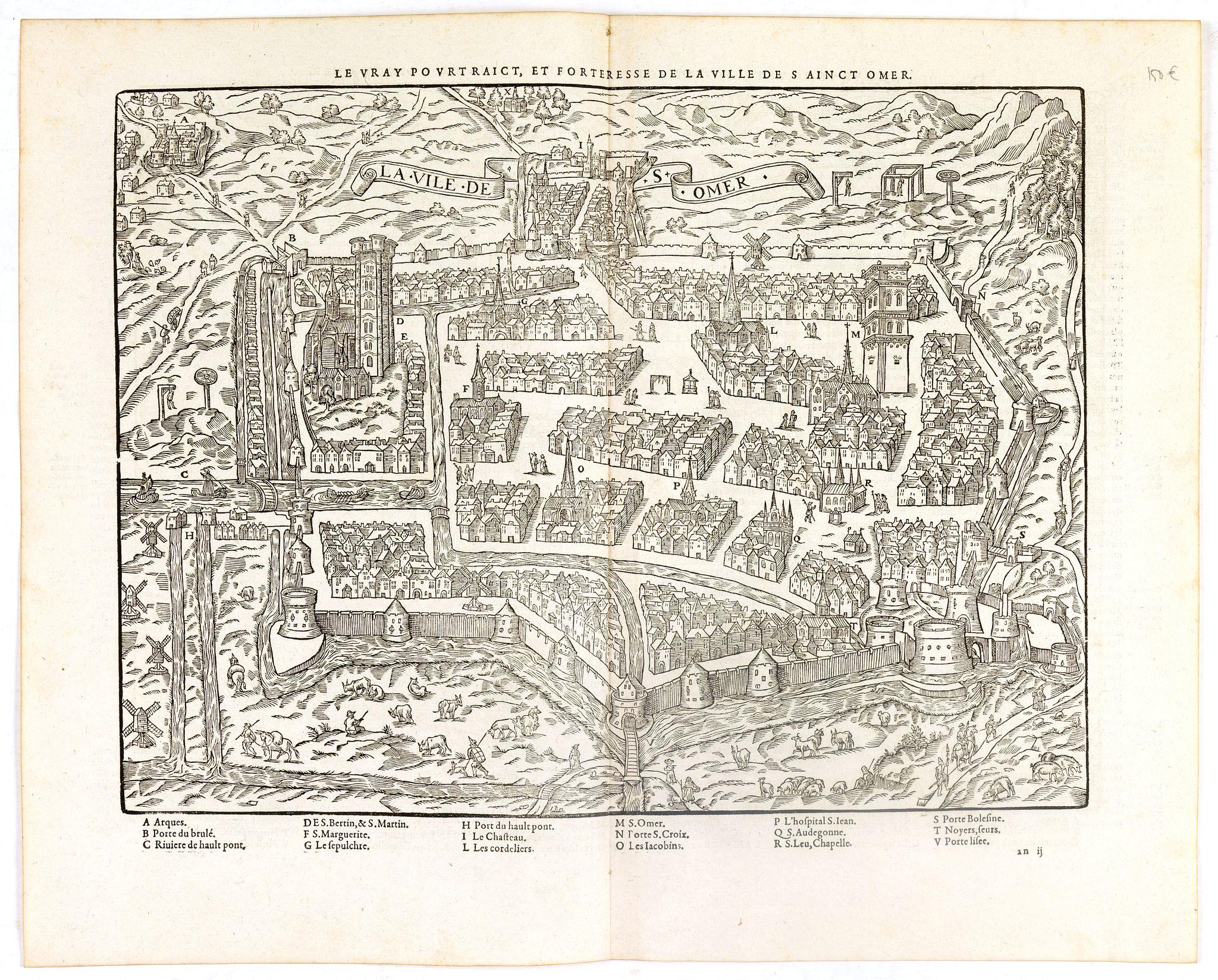 DE BELLEFOREST, F. -  Le Vray pourtraict, et forteresse de la ville de Sainct Omer.
