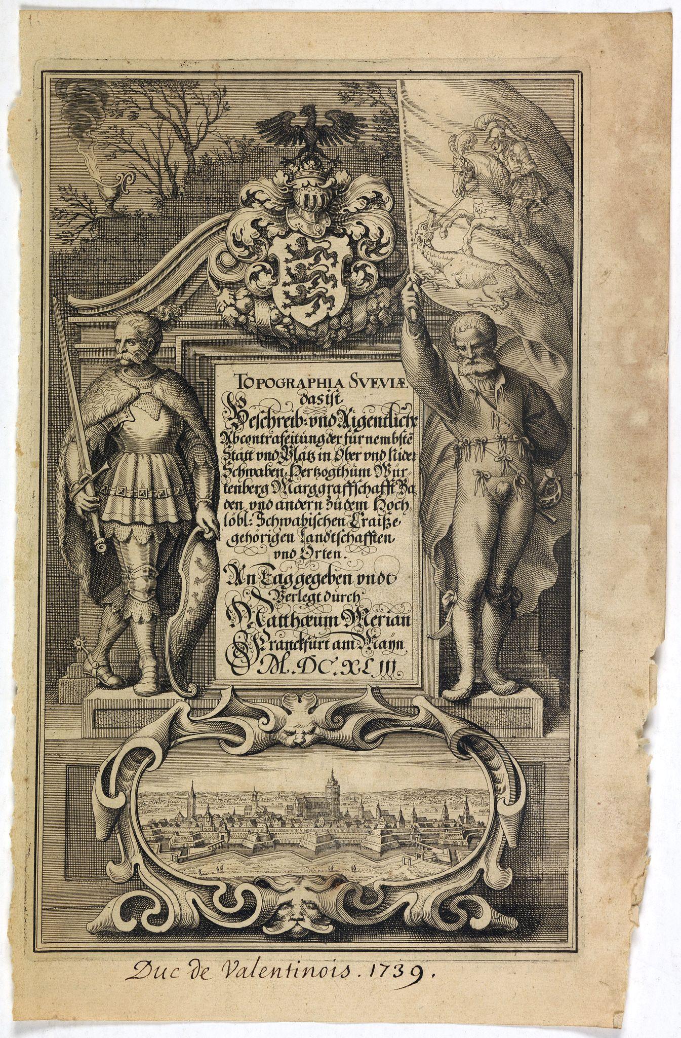 MERIAN, C. -  [Title page ] Topographia Sueviae dasist  Beschreib: und Eigentliche.  . .