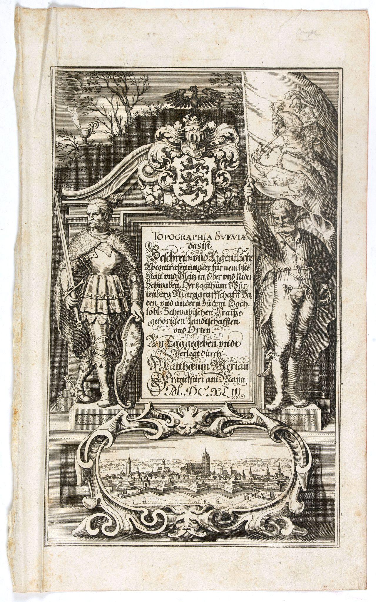 MERIAN, C. -  Title page : Topographia Sueviae dasist . . .
