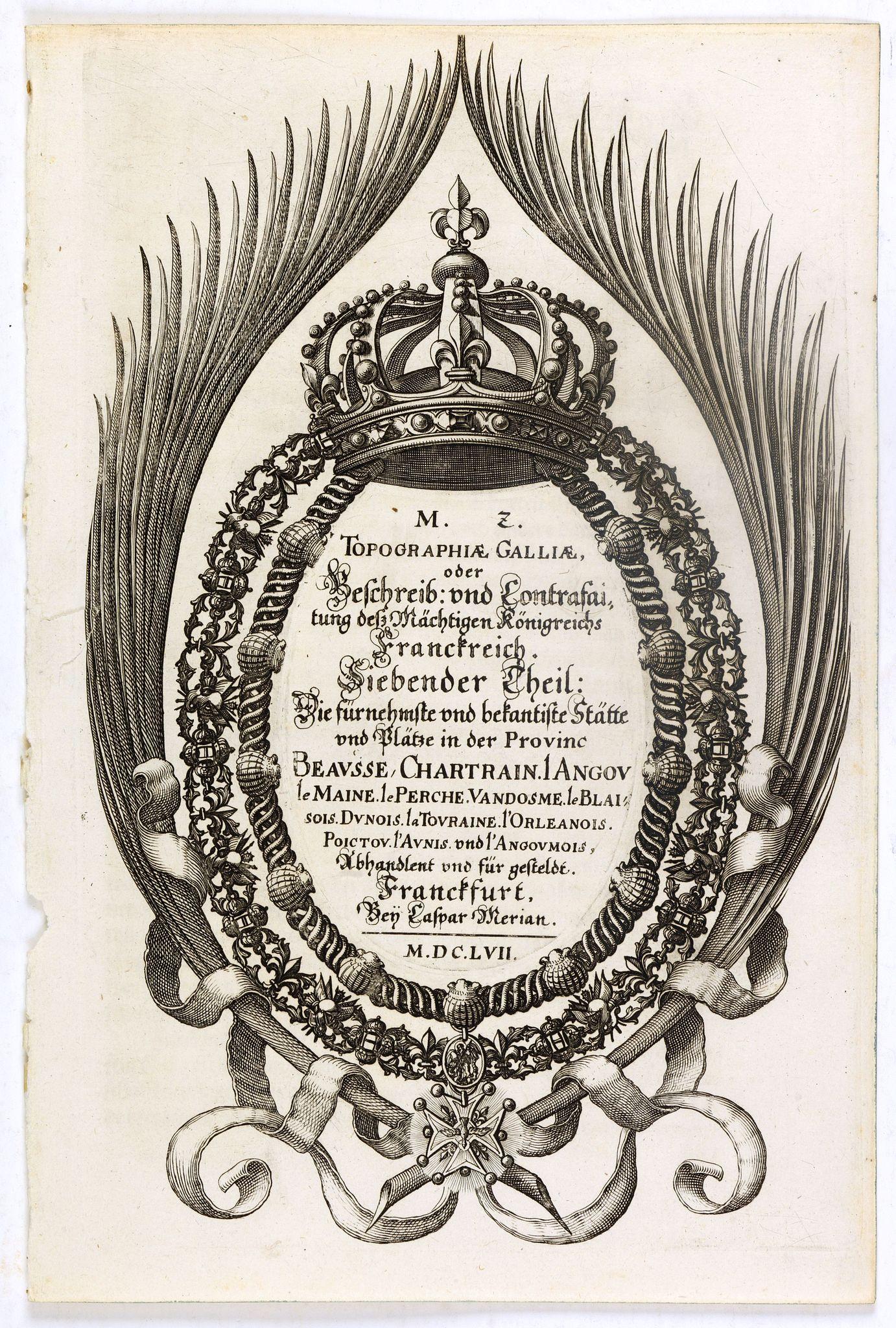 MERIAN, C. -  (Title page) Topographia Galliae. . .