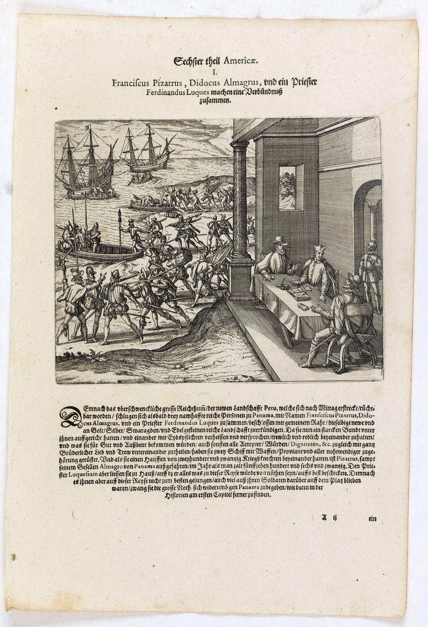 DE BRY, Th. -  Franciscus Pizarrus, Didocus Almagrus, und ein Priester Ferdinandus Luques machen eine Verbündnuss zusammen.