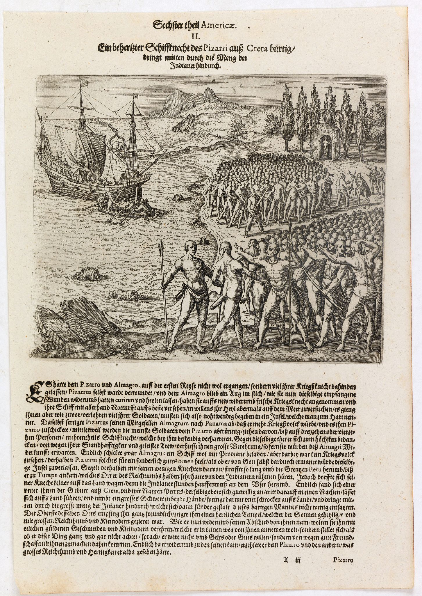 DE BRY, Th. -  Ein behertzter Schiffknecht dess Pizarri auss Creta bürtig drengt mitten durch die Meng de. . .