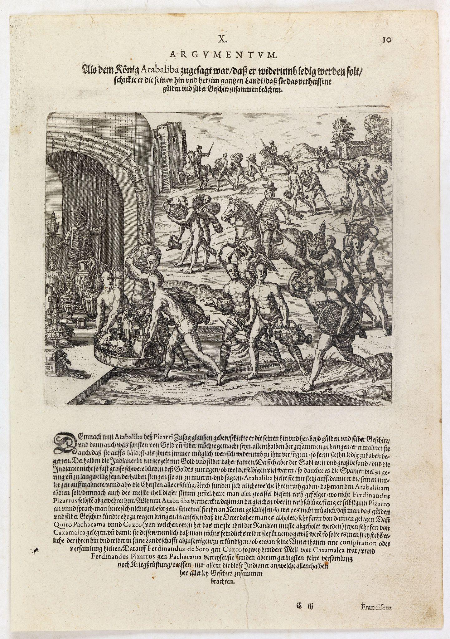 DE BRY, Th. -  Als dem König Atabaliba zugesagt war dass er widerumb ledig werden solt schickte er die. . .